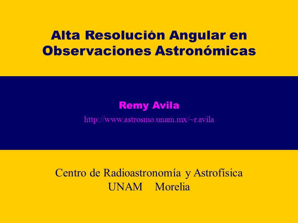 Alta Resolución Angular en Observaciones Astronómicas