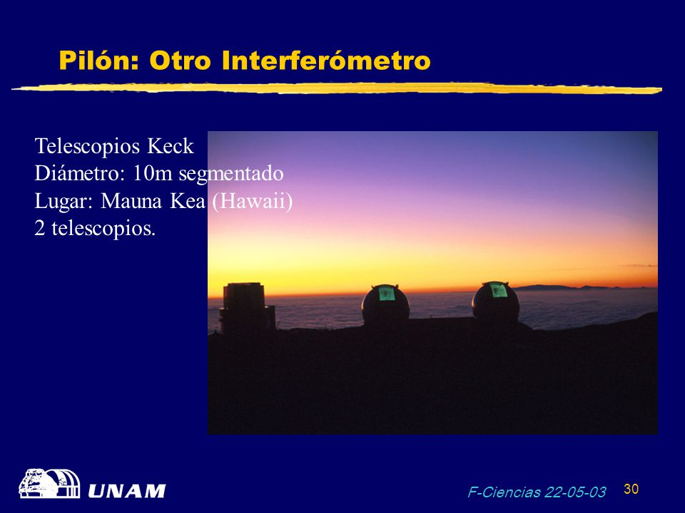 Pilón: Otro Interferómetro