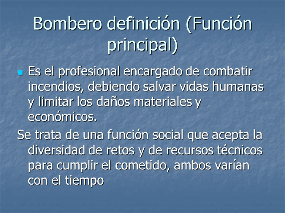 Bombero definición (Función principal)