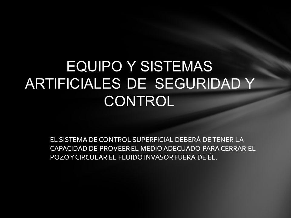 EQUIPO Y SISTEMAS ARTIFICIALES DE SEGURIDAD Y CONTROL