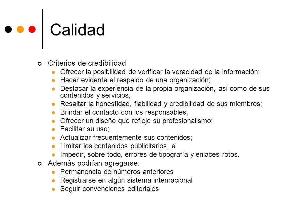 Calidad Criterios de credibilidad Además podrían agregarse: