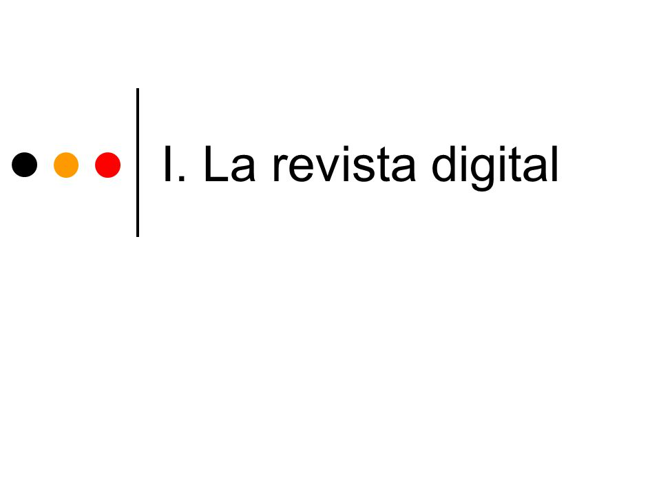 I. La revista digital