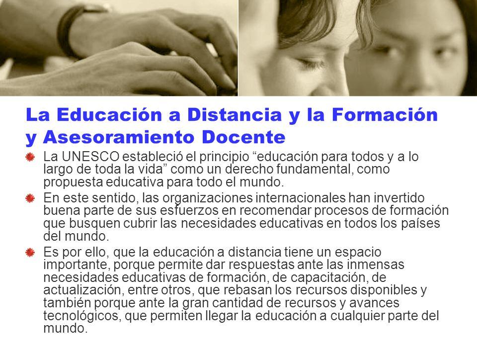 La Educación a Distancia y la Formación y Asesoramiento Docente