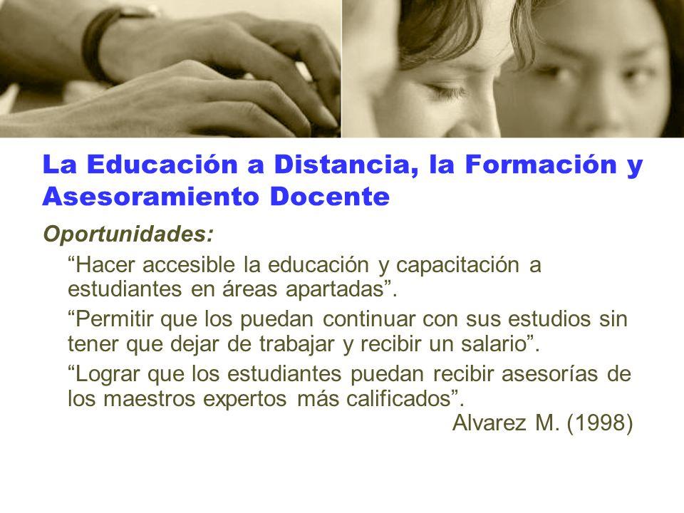 La Educación a Distancia, la Formación y Asesoramiento Docente