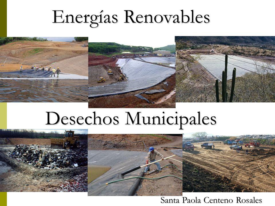 Energías Renovables Desechos Municipales Santa Paola Centeno Rosales