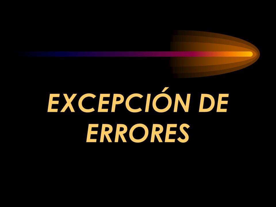 EXCEPCIÓN DE ERRORES