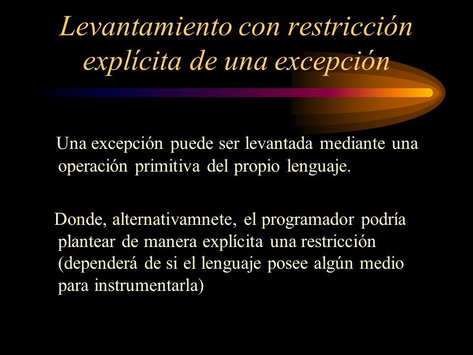 Levantamiento con restricción explícita de una excepción