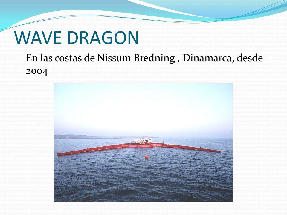 WAVE DRAGON En las costas de Nissum Bredning , Dinamarca, desde 2004