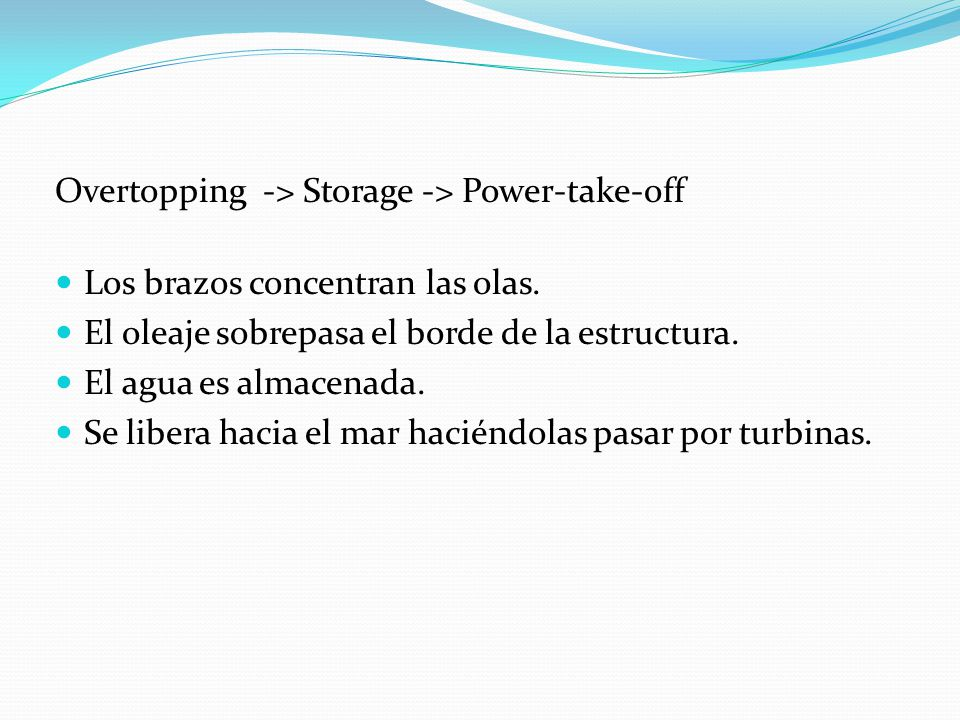 Overtopping -> Storage -> Power-take-off