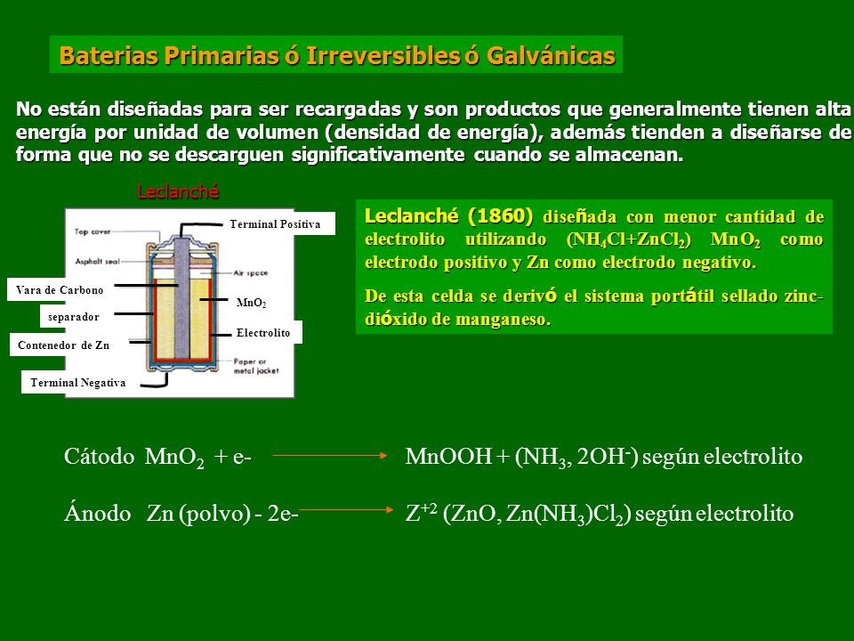 Baterias Primarias ó Irreversibles ó Galvánicas