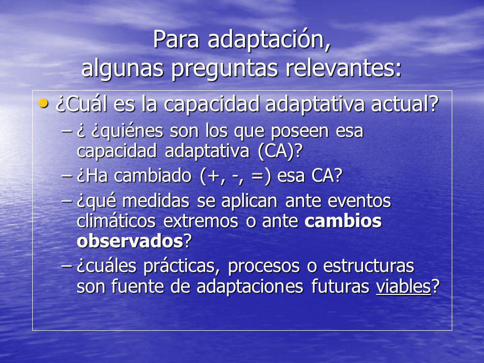 Para adaptación, algunas preguntas relevantes: