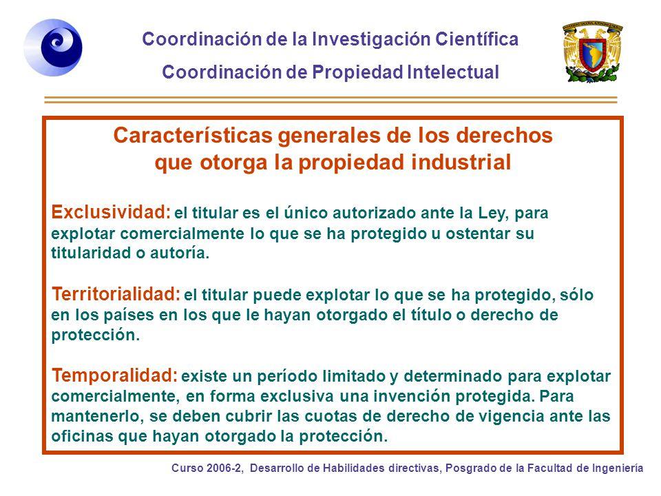 Características generales de los derechos que otorga la propiedad industrial