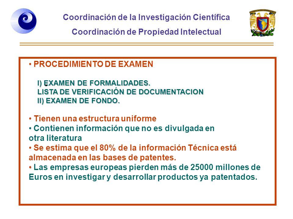 . PROCEDIMIENTO DE EXAMEN Tienen una estructura uniforme