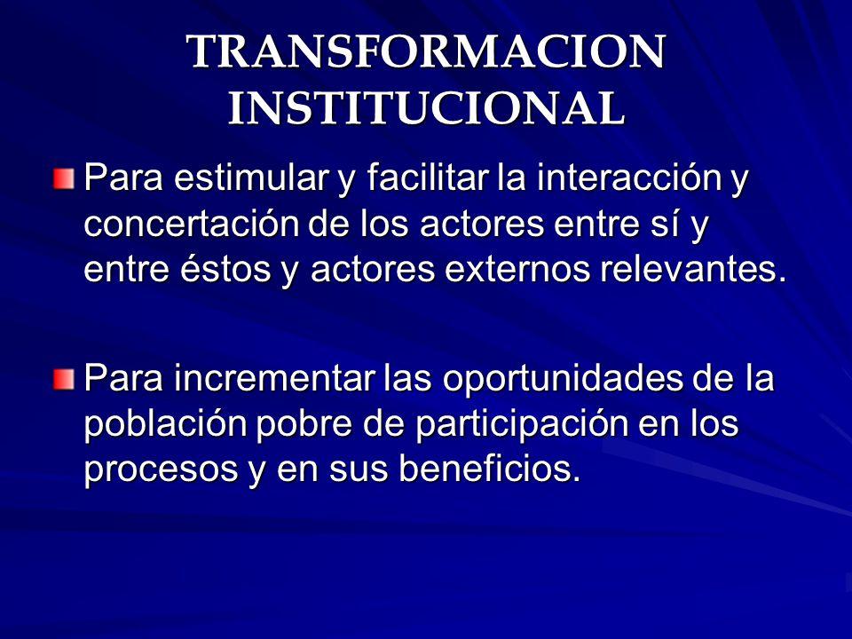 TRANSFORMACION INSTITUCIONAL
