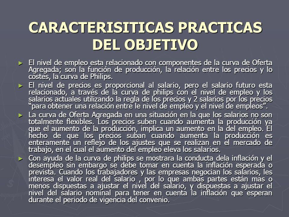 CARACTERISITICAS PRACTICAS DEL OBJETIVO
