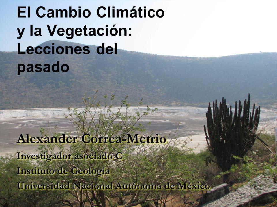 El Cambio Climático y la Vegetación: Lecciones del pasado