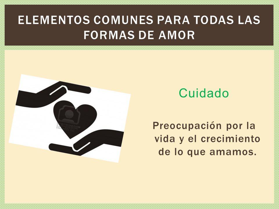 Elementos comunes para todas las formas de amor