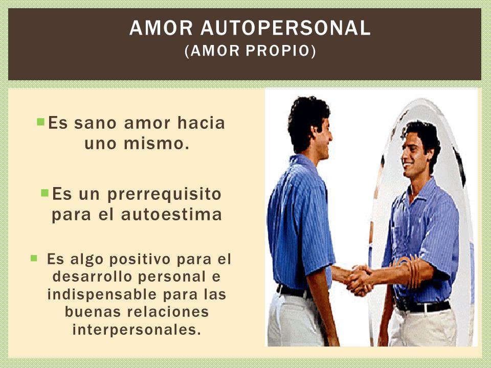 Amor autopersonal (Amor propio)