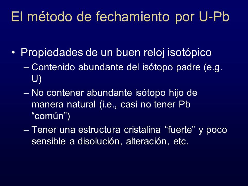 El método de fechamiento por U-Pb