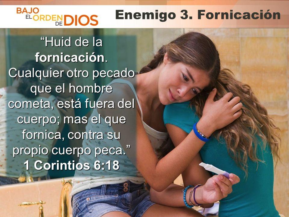 Enemigo 3. Fornicación