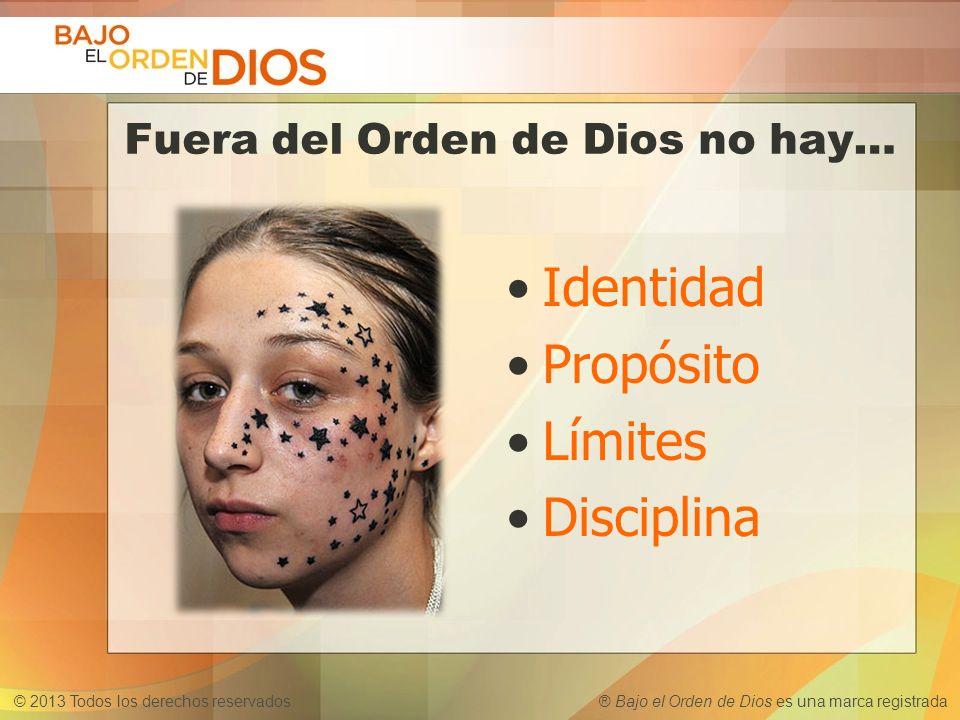 Fuera del Orden de Dios no hay…