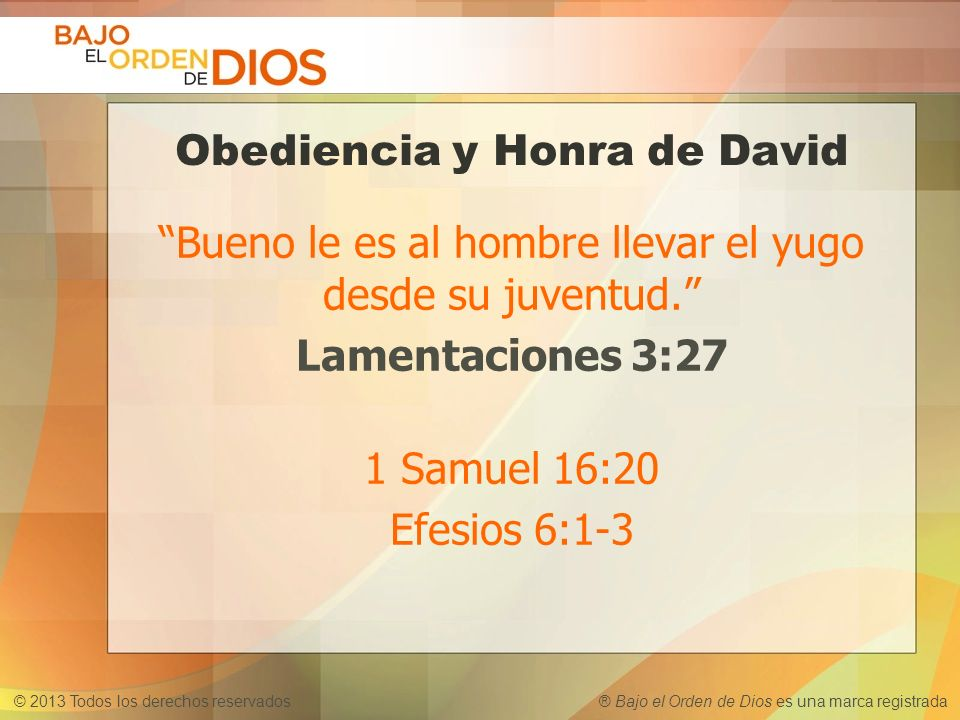 Obediencia y Honra de David