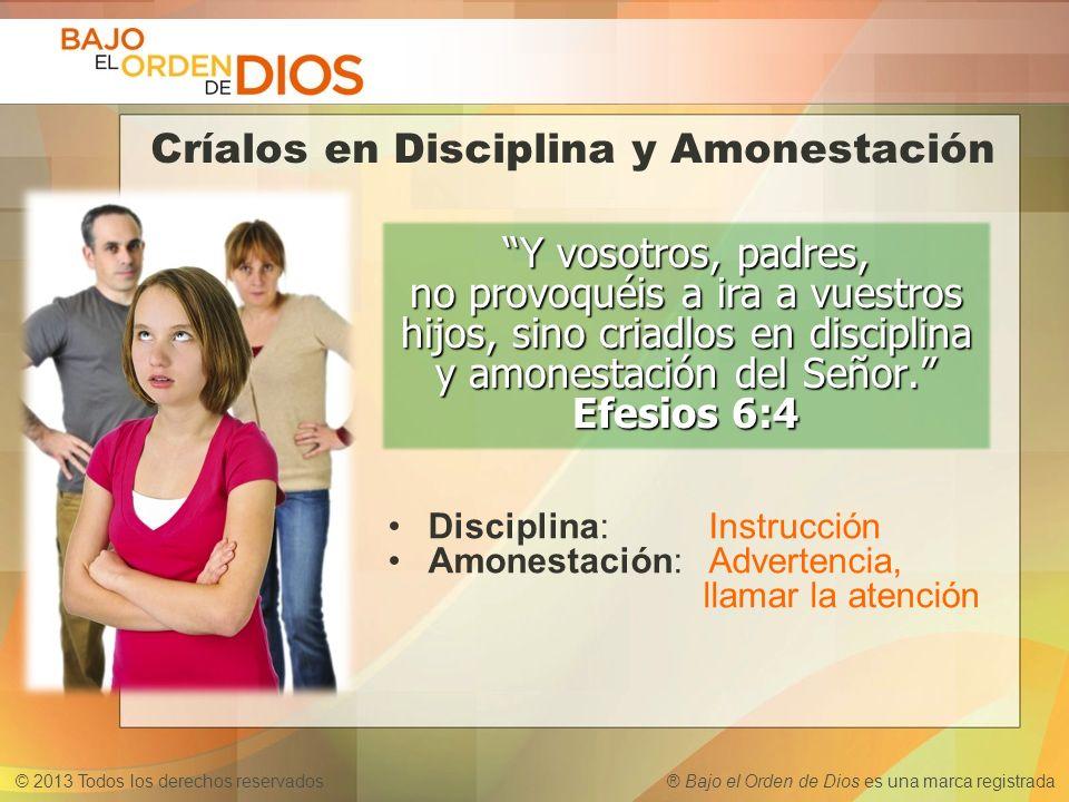 Críalos en Disciplina y Amonestación