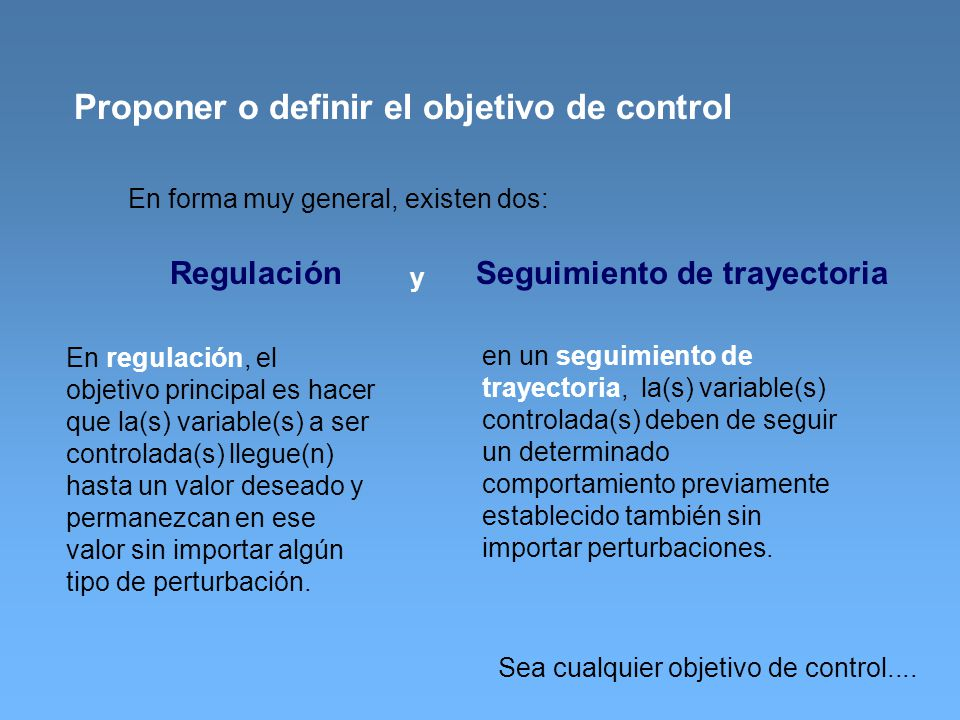 Proponer o definir el objetivo de control