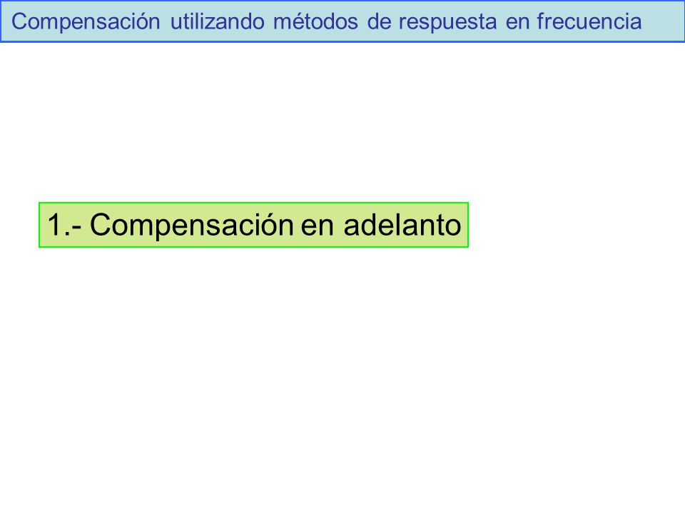 1.- Compensación en adelanto