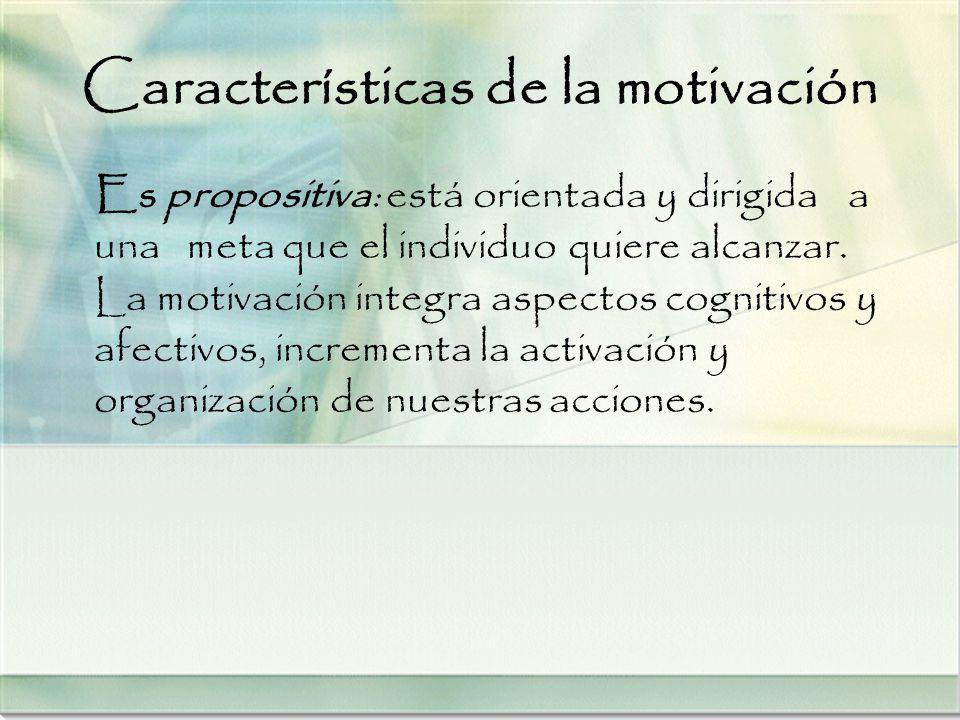 Características de la motivación