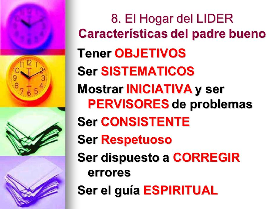 8. El Hogar del LIDER Características del padre bueno