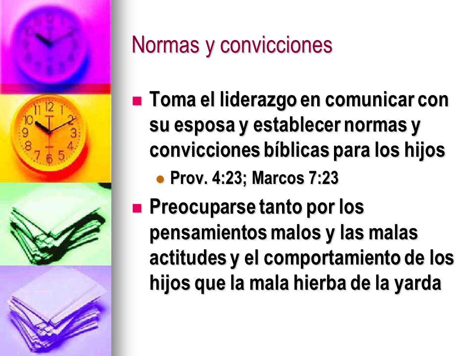 Normas y conviccionesToma el liderazgo en comunicar con su esposa y establecer normas y convicciones bíblicas para los hijos.