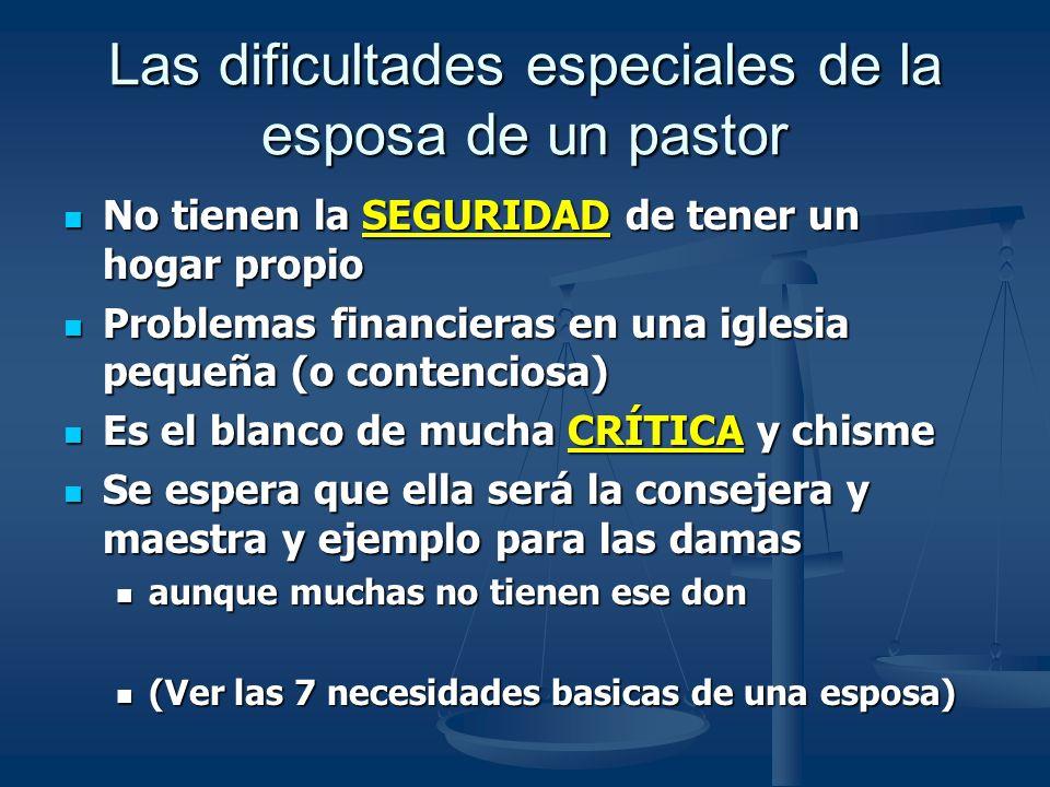 Las dificultades especiales de la esposa de un pastor