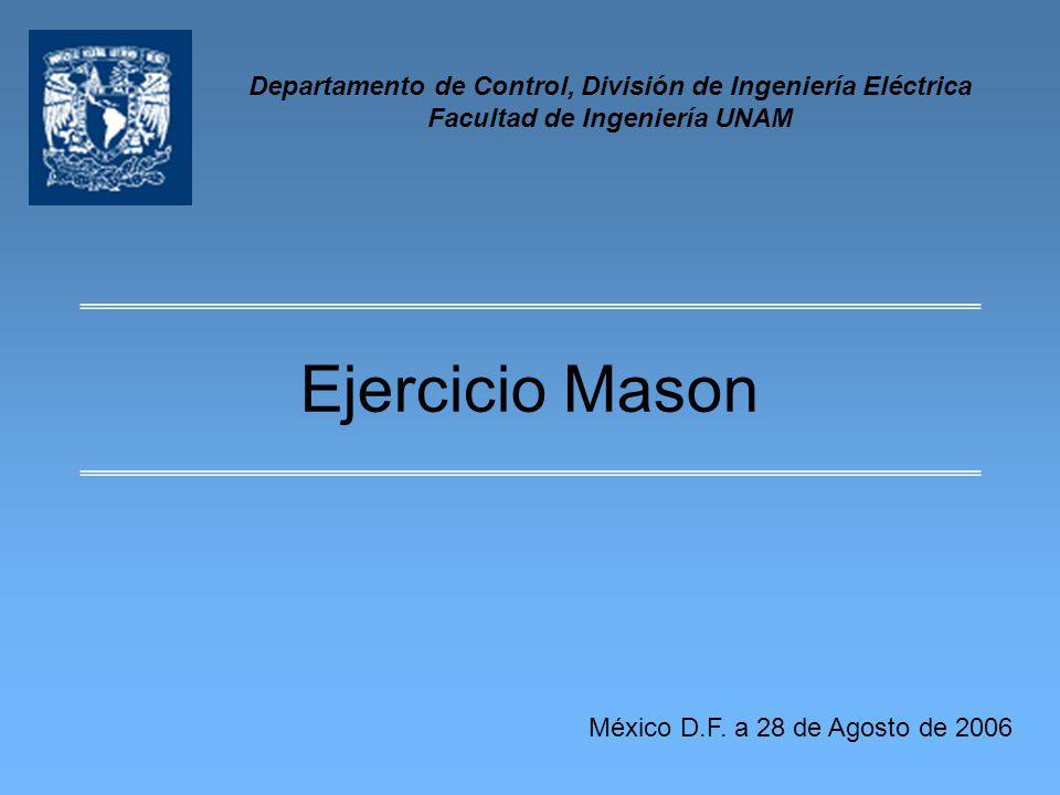 Departamento de Control, División de Ingeniería Eléctrica Facultad de Ingeniería UNAM