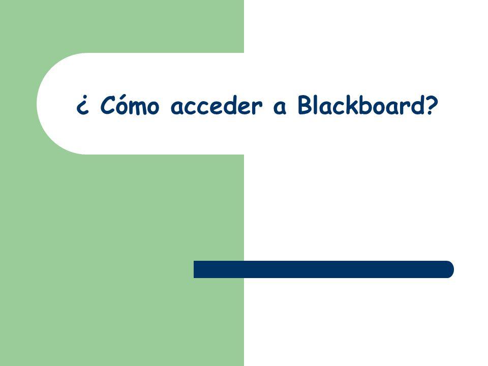¿ Cómo acceder a Blackboard
