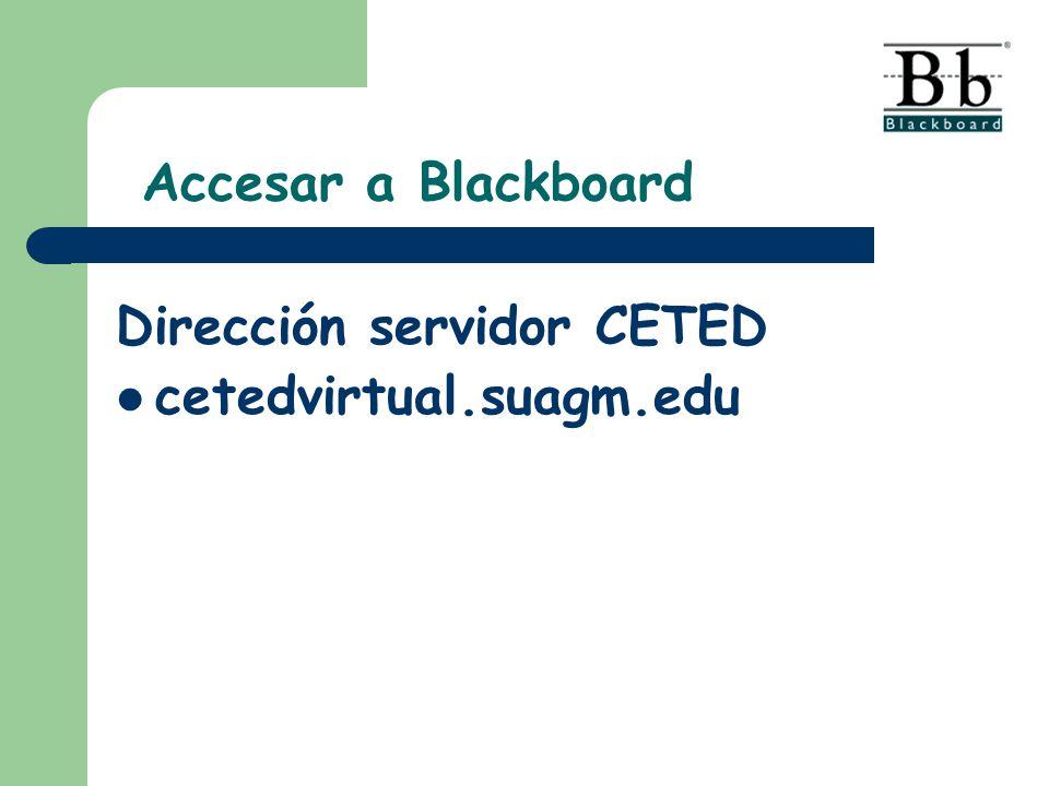 Accesar a Blackboard Dirección servidor CETED cetedvirtual.suagm.edu