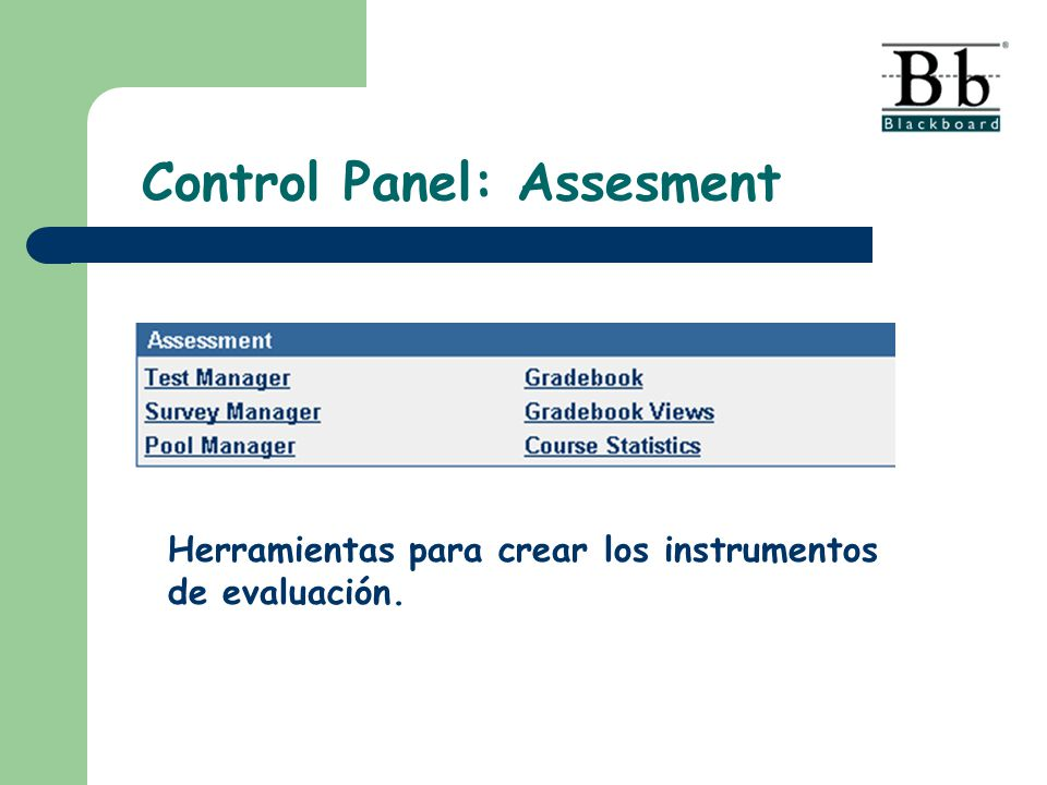 Control Panel: Assesment