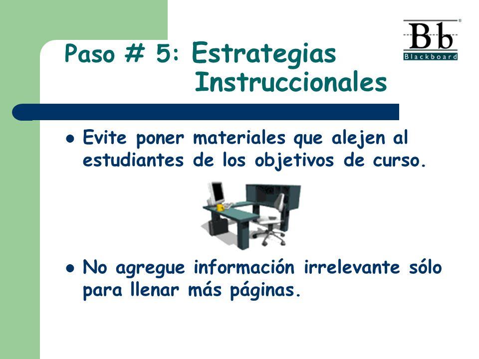 Paso # 5: Estrategias Instruccionales
