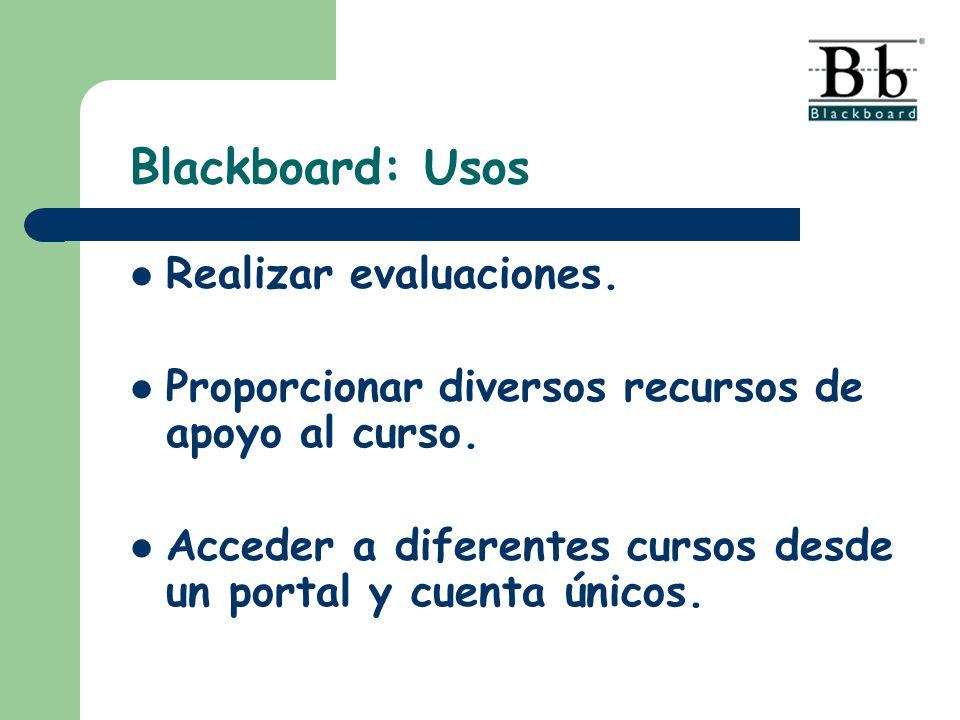 Blackboard: Usos Realizar evaluaciones.