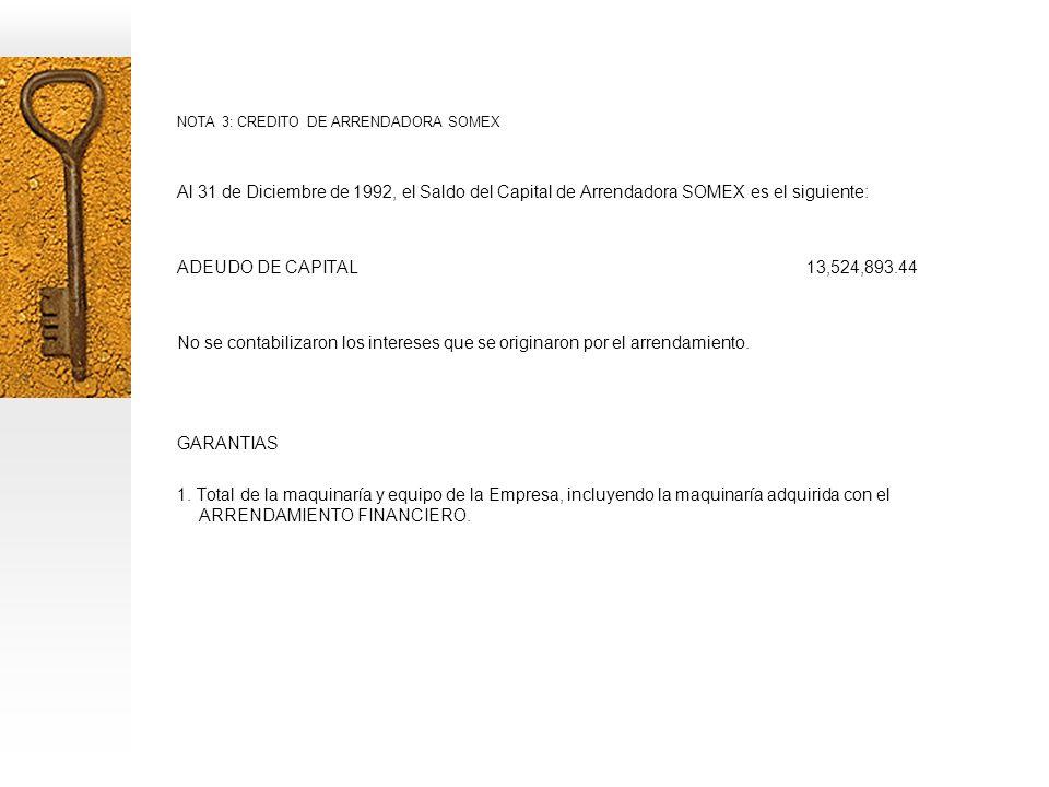 NOTA 3: CREDITO DE ARRENDADORA SOMEX