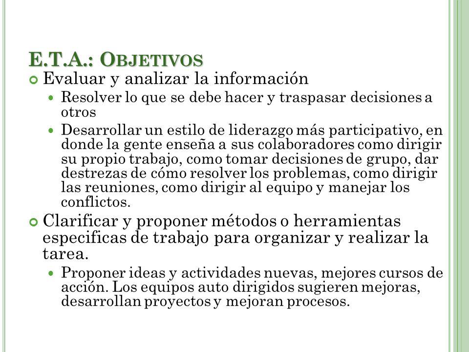E.T.A.: Objetivos Evaluar y analizar la información