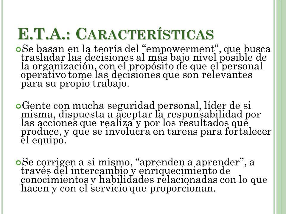 E.T.A.: Características