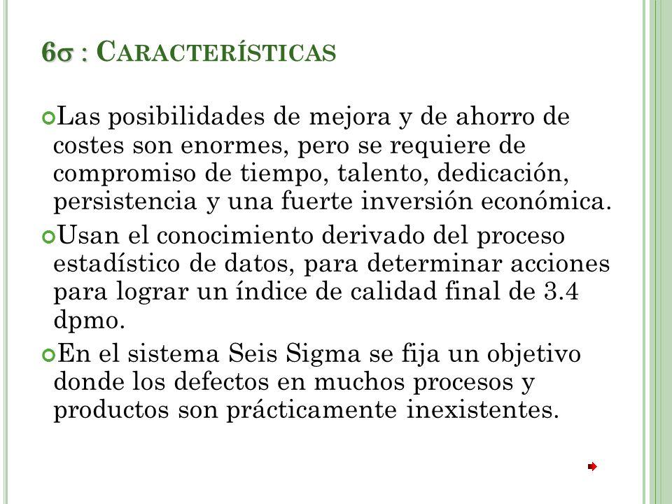 6 : Características