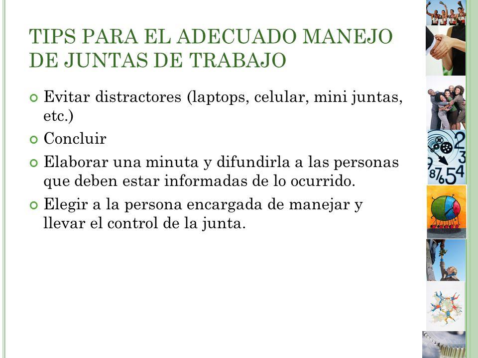 TIPS PARA EL ADECUADO MANEJO DE JUNTAS DE TRABAJO