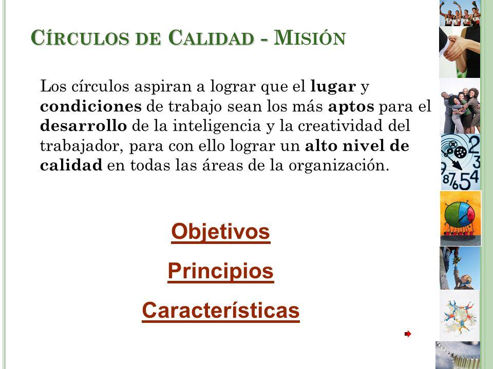 Círculos de Calidad - Misión
