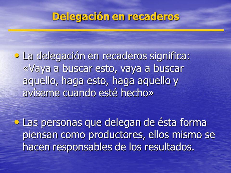 Delegación en recaderos