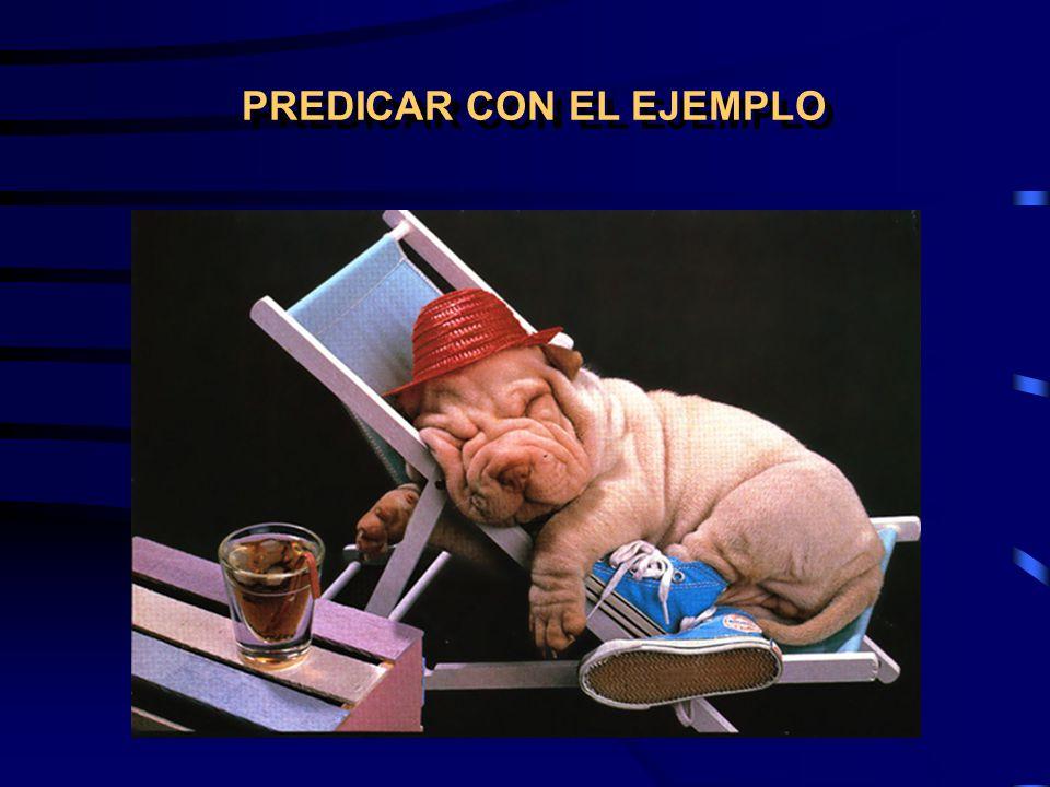 PREDICAR CON EL EJEMPLO