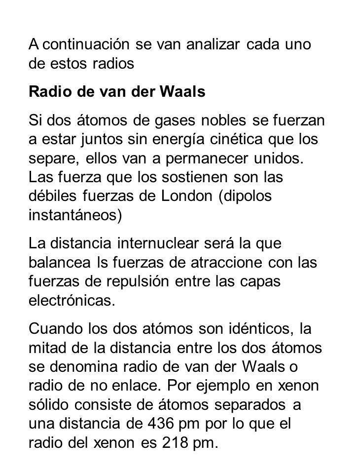 A continuación se van analizar cada uno de estos radios