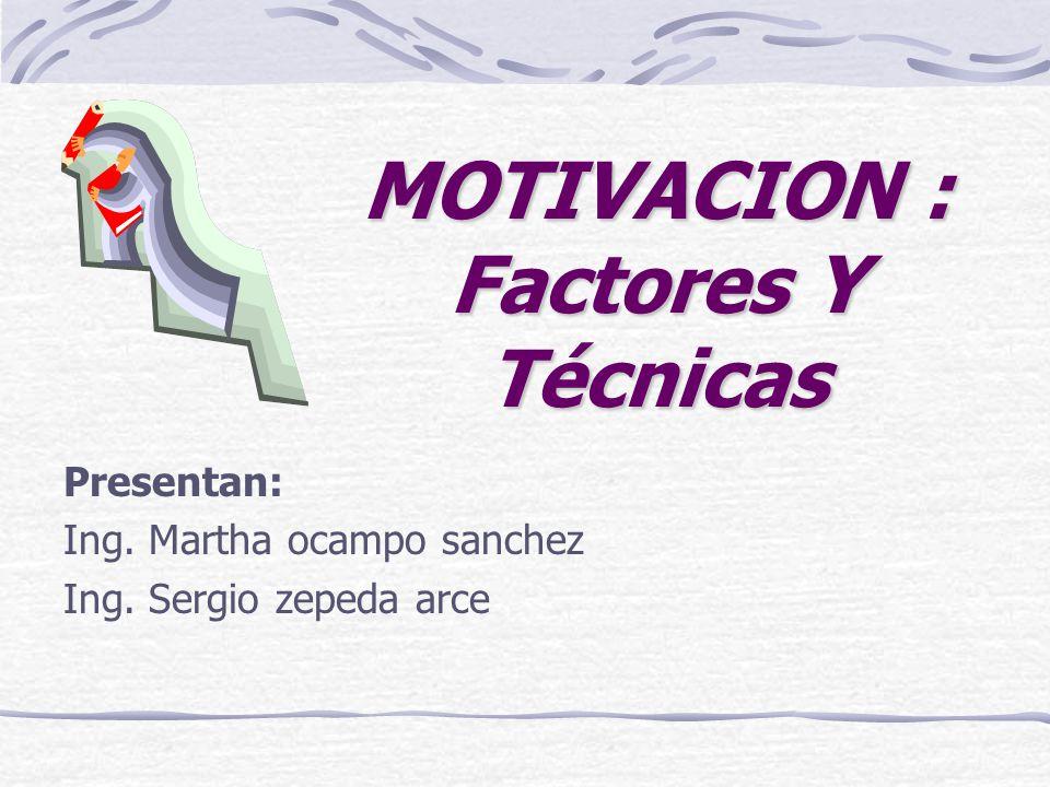 MOTIVACION : Factores Y Técnicas