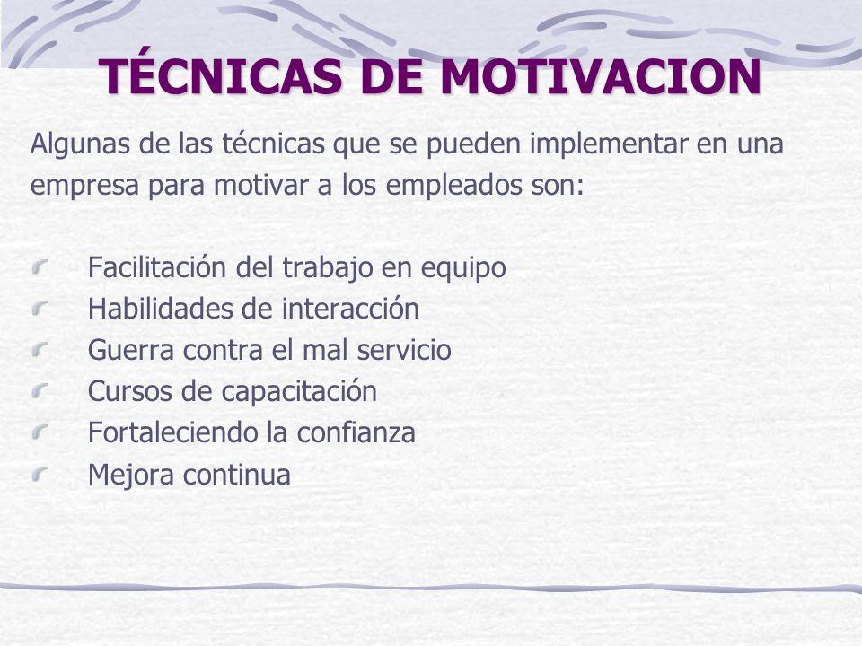 TÉCNICAS DE MOTIVACION